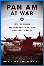 Pan Am at War: How the Airline Secretly Helped America Fight World War II PDF