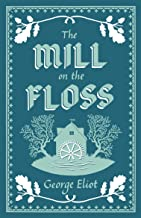 The Mill on the Floss (Evergreens)
