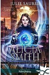 Toujours se méfier du vampire qui dort: Alicia Smith, T1 Format Kindle
