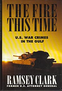 The Fire This Time: U.S. War Crimes in the Gulf