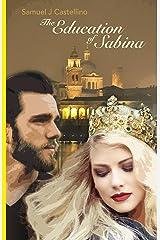The Education of Sabina Kindle Edition