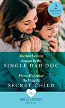 Rescued By The Single Dad Doc: Rescued by the Single Dad Doc / The Midwife's Secret Child (The Midwives of Lighthouse Bay)