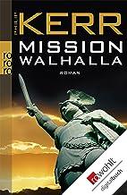Mission Walhalla (Bernie Gunther ermittelt 7) (German Edition)
