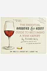 Essential Scratch and Sniff Guide to Becoming a Wine Expert: Take a Whiff of That Board book