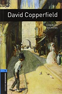 Oxford Bookworms Library: David Copperfield: Level 5: 1,800 Word Vocabulary (Oxford Bookworms Library Classics)