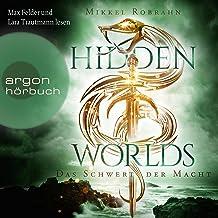 Das Schwert der Macht: Hidden Worlds 3