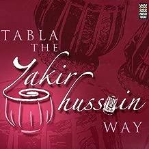 Tabla - The Zakir Hussain Way