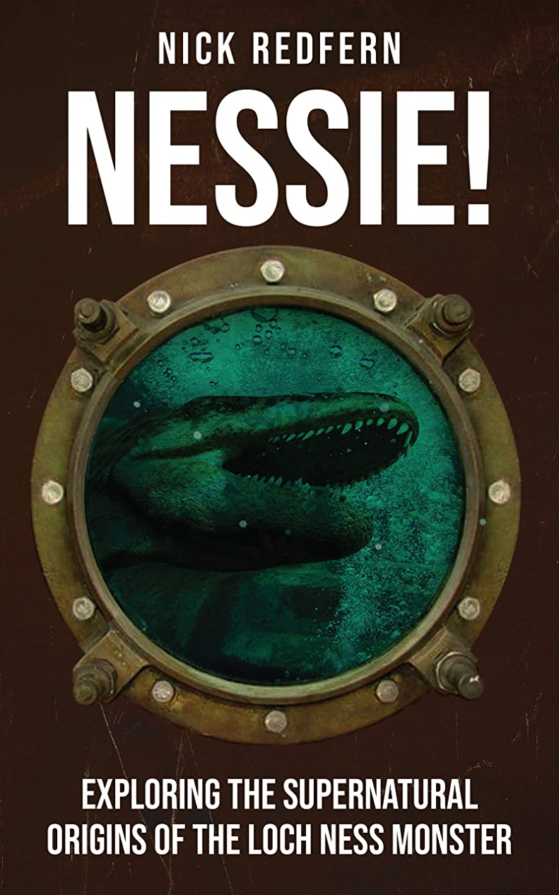 宿泊パラナ川憂鬱Nessie! : Exploring the Supernatural Origins of the Loch Ness Monster (English Edition)