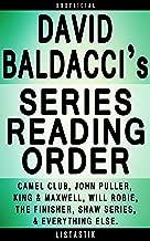 David Baldacci Series Reading Order: Series List - In Order: King & Maxwell series, Camel Club series, Will Robie series, John Puller series, The Finisher ... (Listastik Series Reading Order Book 2)