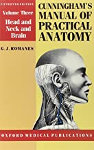 Cunningham's Manual of Practical Anatomy: Volume III: Head, Neck and Brain (Oxford Medical Publications)
