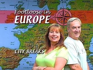 Footloose in Europe - City Breaks