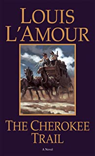 The Cherokee Trail: A Novel