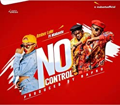 No Control (feat. . Mabantu)