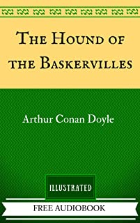 The Hound of the Baskervilles: The Original Classics - Illustrated