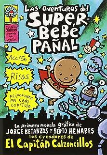 Las Aventuras de Superbebé Pañal (the Adventures of Super