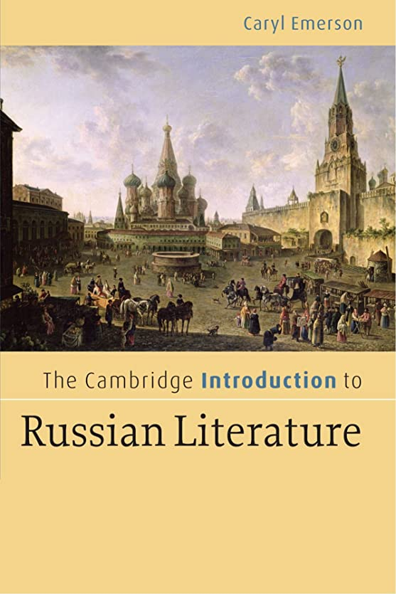 誓い排除するかなりのThe Cambridge Introduction to Russian Literature (Cambridge Introductions to Literature)