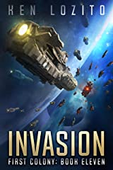 Invasion (First Colony Book 11) Kindle Edition