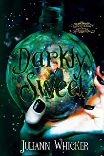 Darkly Sweet: Rosewood Academy for Witches and Mages