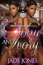Ebony and Ivory (Ebony and Ivory, Book 1)