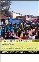 DE MAART VAN CHRISTENDOM IN OOST-AFRIKA: KERK GESCHIEDENIS IN OEGANDA