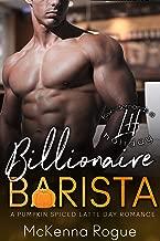 Billionaire Barista: A Curvy Girl and Billionaire Romance (Love Demands a Holiday Book 4)