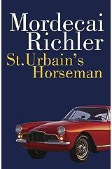 St. Urbain's Horseman Kindle Edition