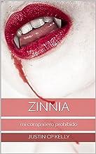 Zinnia: mi compañero prohibido (La verdadera Serie mate nº 2) (Spanish Edition)