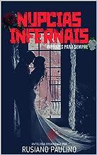 Núpcias Infernais: Infelizes para sempre (Projeto Antologia Entre Amigos)