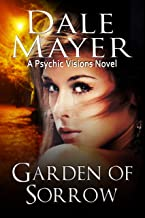 Garden of Sorrow: A Psychic Visions Novel