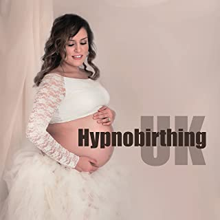 Hypnobirthing UK: Birth Deep Breathing, Relaxing Visualization, Calm Pregnancy, Easy Birthing