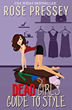Dead Girl's Guide to Style (Hadley Wilds Book 1)