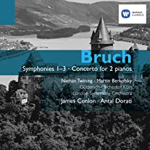 Bruch: Symphonies 1-3, Concerto for 2 Pianos