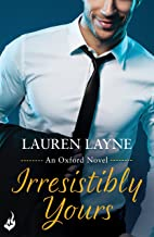 Irresistibly Yours: Oxford 1 (English Edition)