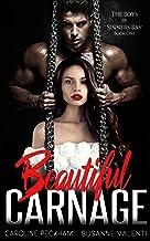 Beautiful Carnage: A Dark Mafia Bully Romance (The Boys of Sinners Bay Book 1)