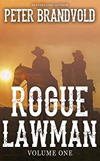 Rogue Lawman: The Complete Series, Volume 1