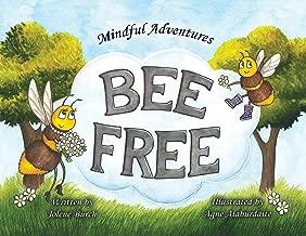 Bee Free (Mindful Adventures)