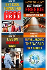 4 Books in 1 - How To Get Free Stuff, How To Get Cheap Stuff, How To Travel Cheaply, Frugal Living, Freebie Receiving, Frugal Traveler, Money Management, ... Travel, Budget Planner (How To Be Frugal) Kindle Edition