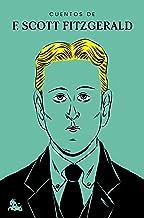 Cuentos de F. Scott Fitzgerald (Spanish Edition)