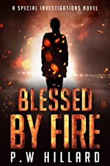 Blessed by Fire: A Horror Thriller Novel (Special Investigations Book 1) Kindle Edition