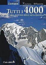 Scaricare Libri Tutti i 4000. L'aria sottile dell'alta quota PDF