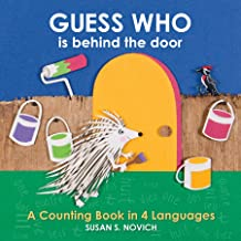 Guess Who Is Behind the Door: A Counting Book in 4 Languages
