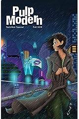 Pulp Modern: Tech Noir Kindle Edition