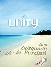 Unity: Una búsqueda de la Verdad (Spanish Edition)