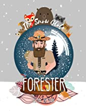 The Snow Globe Forester