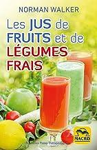 Livres Les jus de fruits et de légumes frais PDF