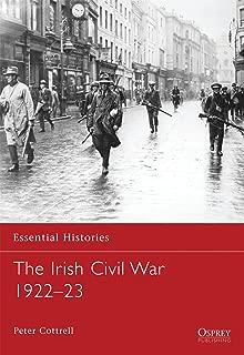 The Irish Civil War 1922–23 (Essential Histories)