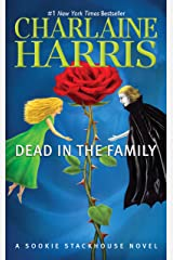 Dead in the Family (Sookie Stackhouse Book 10) Kindle Edition