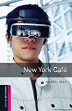 New York Cafe Starter Level Oxford Bookworms Library: Starter: 250-Word Vocabulary (English Edition)