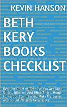 Beth Kery Books Checklist: Reading Order of Because You Are Mine Series, Glimmer And Glow Series, Home to Harbor Town Series, Make Me Series and List of All Beth Kery Books