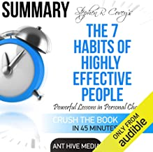Summary of Steven R. Covey's The 7 Habits of Highly Effective People: Powerful Lessons in Personal Change